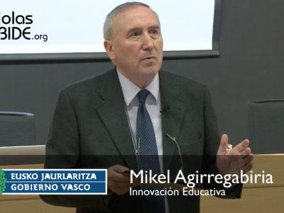 Mikel Agirregabiria de Innovación Educativa, Gobierno Vasco